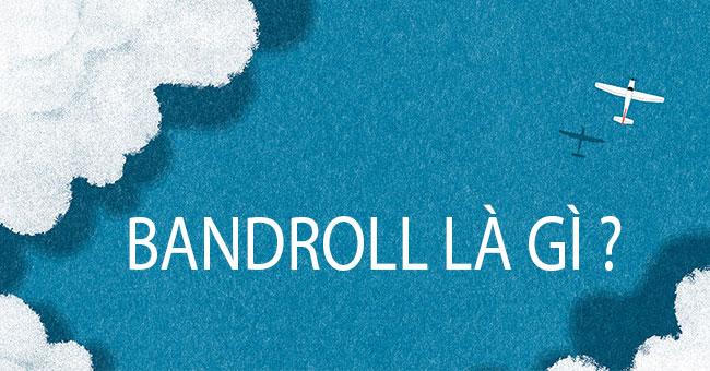 Bandroll là gì ? Băng rôn và banner khác nhau thế nào ?