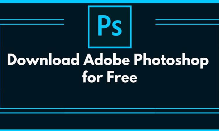 Photoshop - Phần mềm thiết kế đồ họa trên ảnh pixel tốt nhất hiện nay