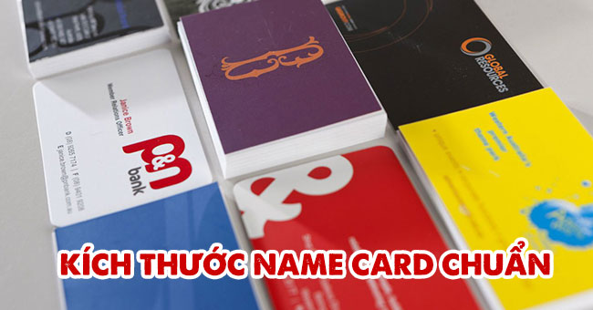 Một số kích thước name card chuẩn phổ biến nhất