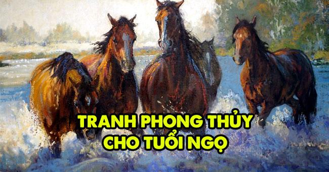 Tranh phong thủy tuổi Ngọ giúp tài lộc đến như ngựa phi