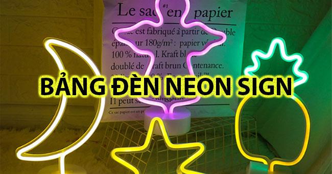 Bảng hiệu đèn Neon sign – Nâng tầm quảng cáo về đêm