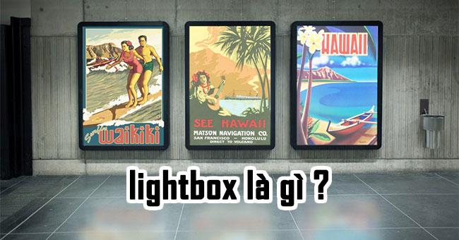 Lightbox là gì? Lightbox có ứng dụng như thế nào?