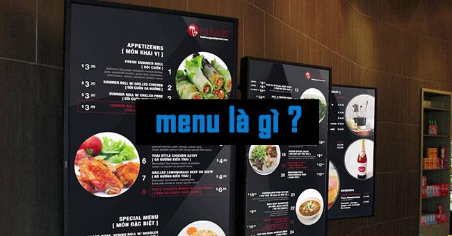 Menu là gì? 7 điều cần lưu ý khi thiết kế menu nhà hàng
